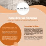 (Português) Prooptica [insight] Recalibrar as Finanças